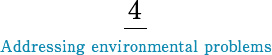 4 Addressing environmental problems